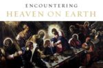 Mens' Group: Encountering Heaven on Earth